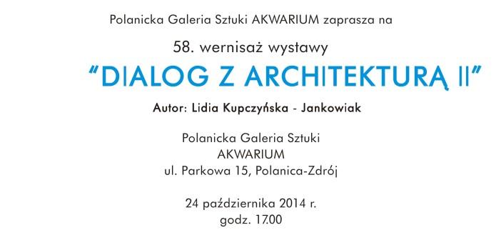 Dialog z Architekturą II – wystawa Lidii Kupczyńskiej-Jankowiak