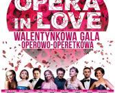 Walentynkowa gala operowo-operetkowa