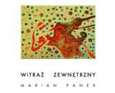 Marian Panek – Witraż zewnętrzny – wystawa 75.