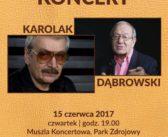 Koncert Andrzeja Dąbrowskiego i Wojciecha Karolaka