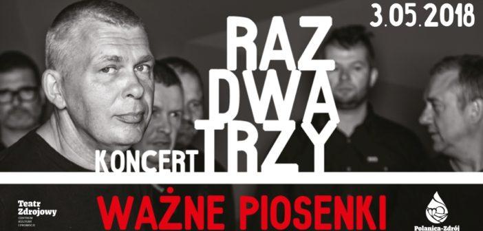 Koncert zespołu RAZ, DWA, TRZY