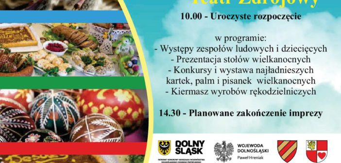 XXII Spotkania Tradycji Wielkanocnych Ziemi Kłodzkiej.
