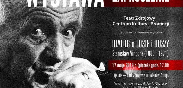 Wystawa: Dialog o losie i duszy. Stanisław Vincenz